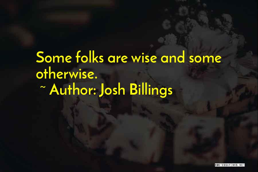 Stupidity And Ignorance Quotes By Josh Billings
