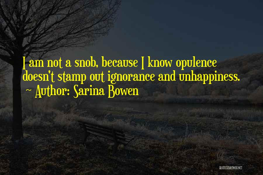 Stupidity And Ignorance Quotes By Sarina Bowen