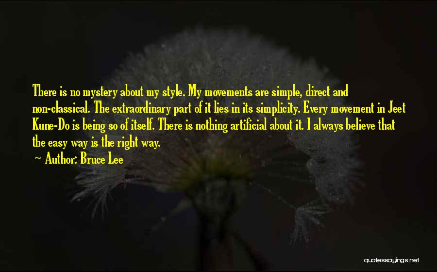 Style And Simplicity Quotes By Bruce Lee