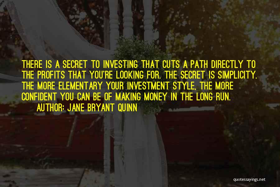 Style And Simplicity Quotes By Jane Bryant Quinn