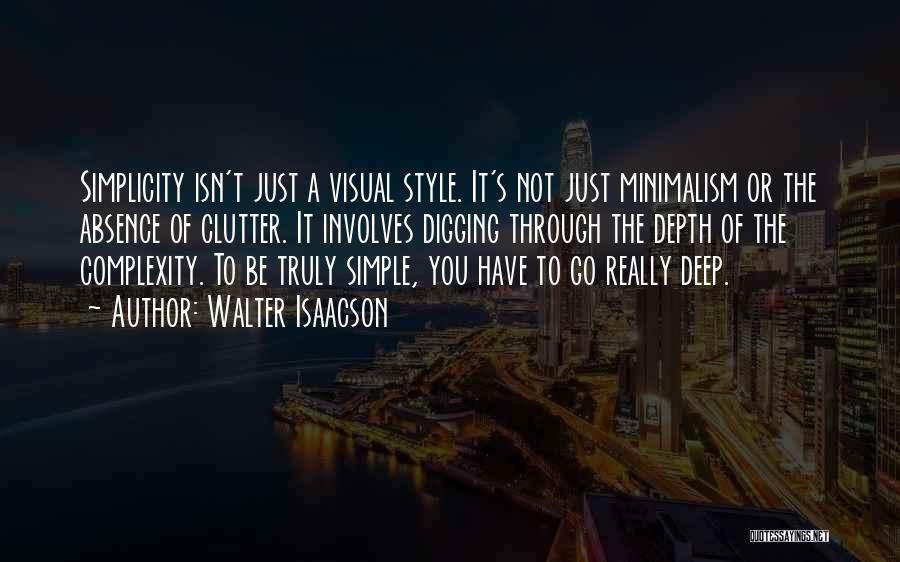 Style And Simplicity Quotes By Walter Isaacson