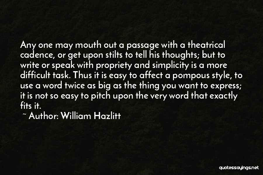 Style And Simplicity Quotes By William Hazlitt
