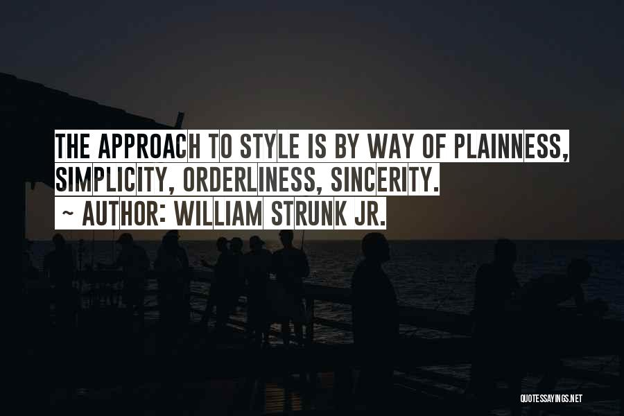 Style And Simplicity Quotes By William Strunk Jr.