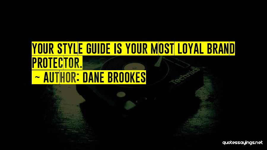 Style Guide For Quotes By Dane Brookes