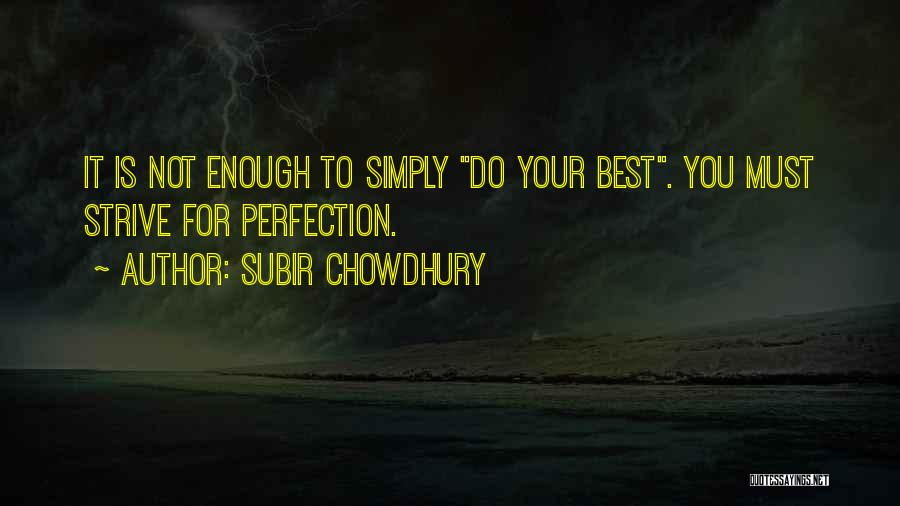 Subir Chowdhury Quotes 2136324