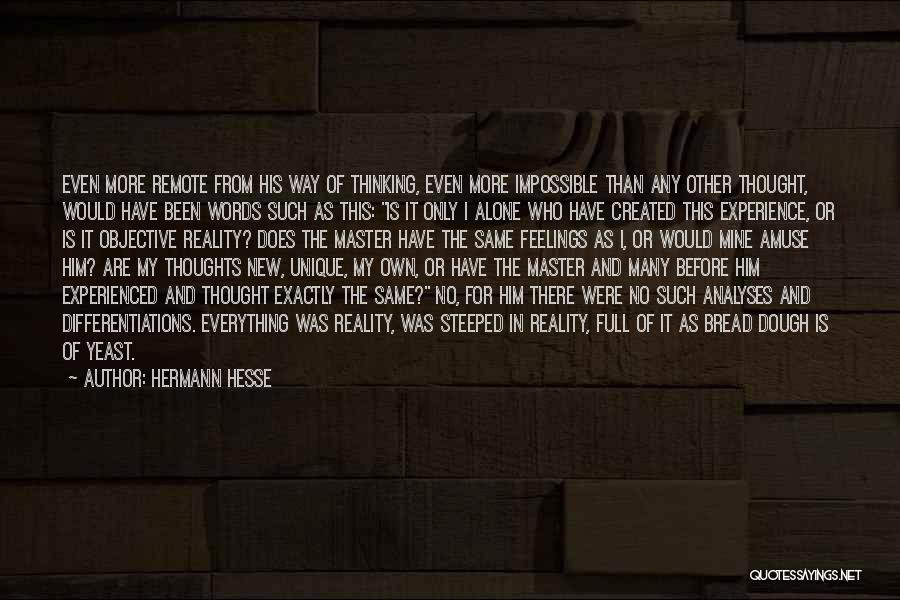 Subjectivity Of Reality Quotes By Hermann Hesse