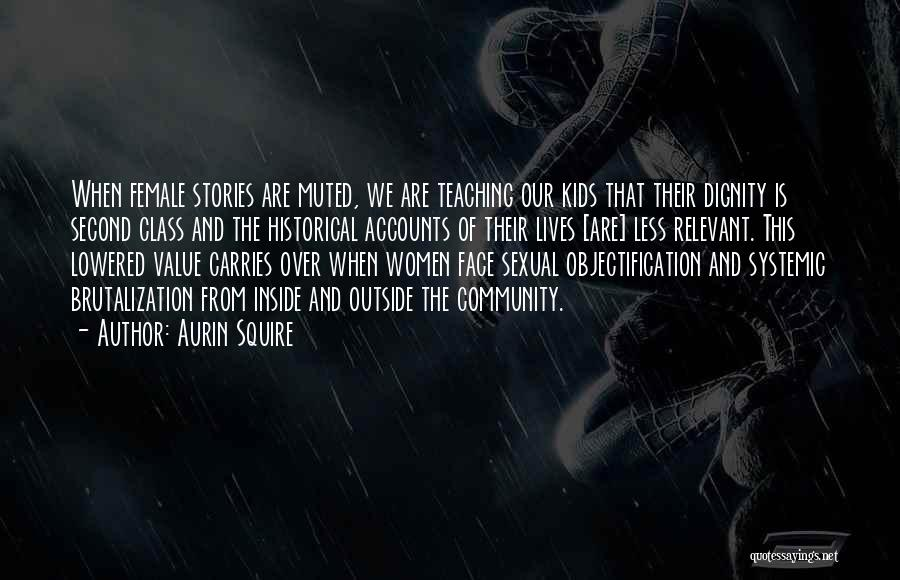 Subjugation Quotes By Aurin Squire