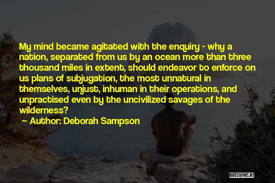 Subjugation Quotes By Deborah Sampson