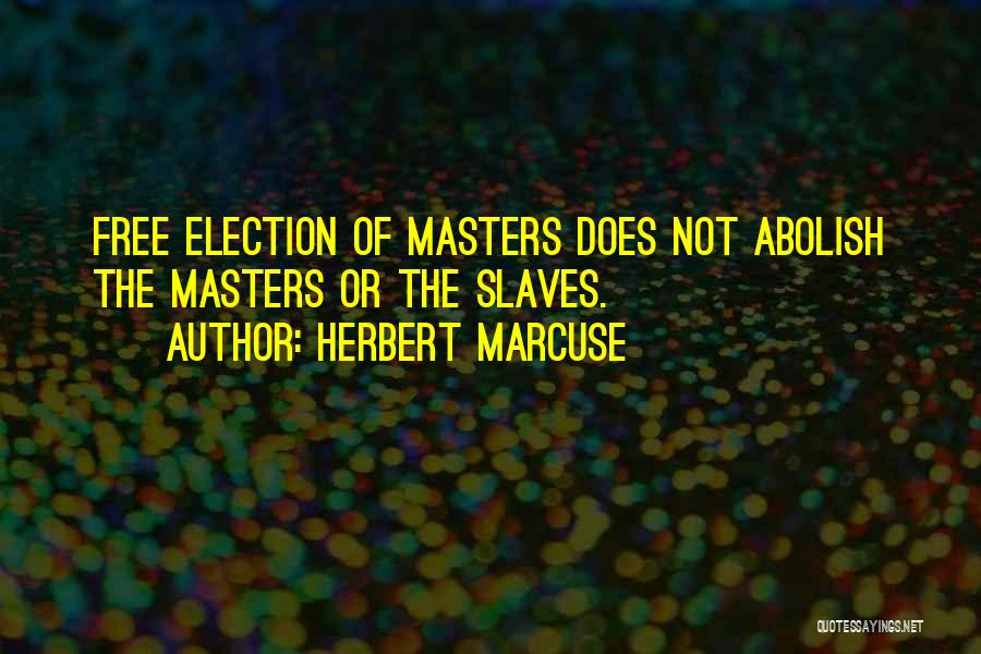 Subjugation Quotes By Herbert Marcuse