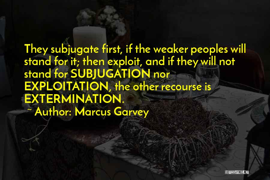 Subjugation Quotes By Marcus Garvey