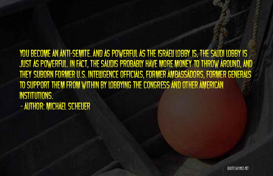 Suborn Quotes By Michael Scheuer