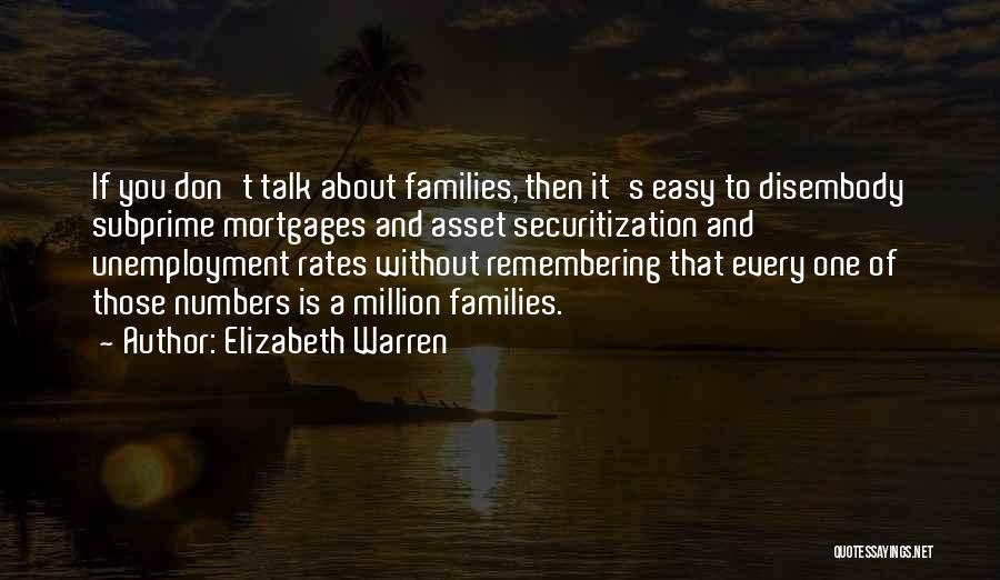 Subprime Mortgages Quotes By Elizabeth Warren