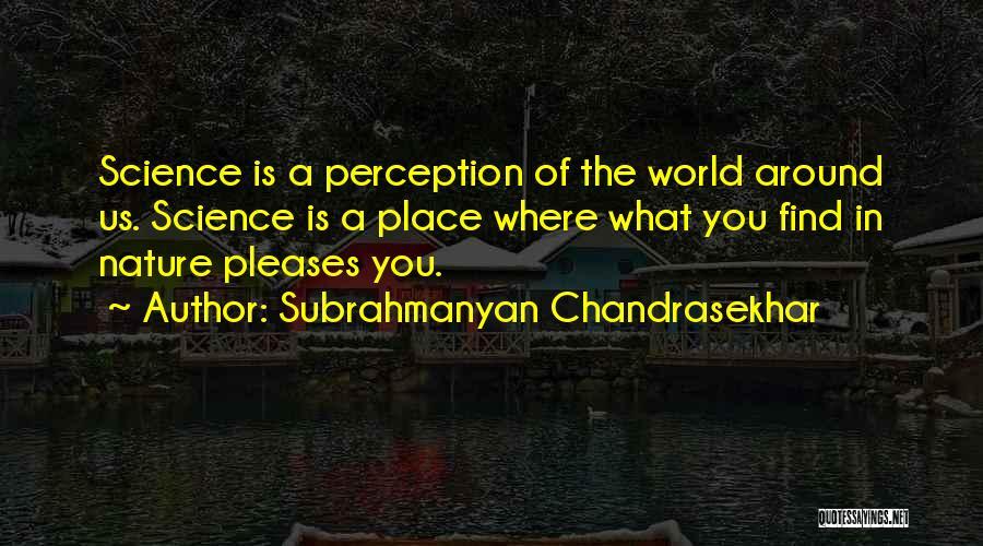 Subrahmanyan Chandrasekhar Quotes 962961