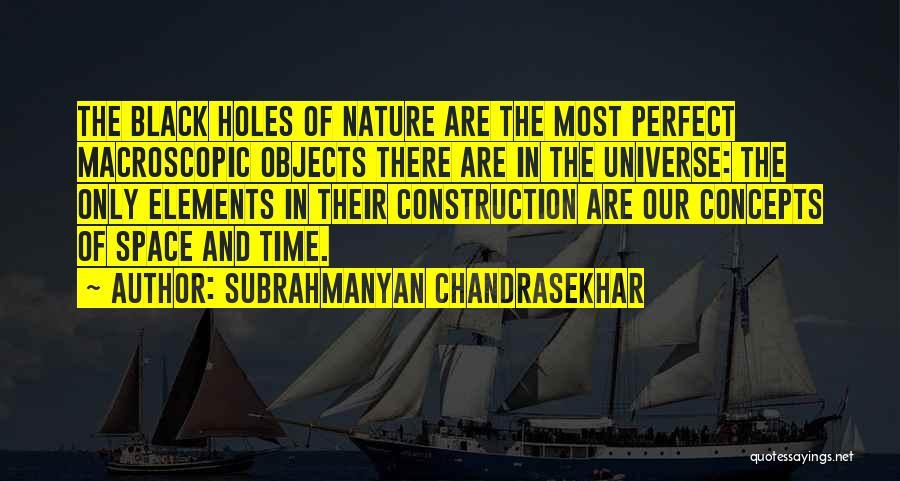 Subrahmanyan Chandrasekhar Quotes 98285
