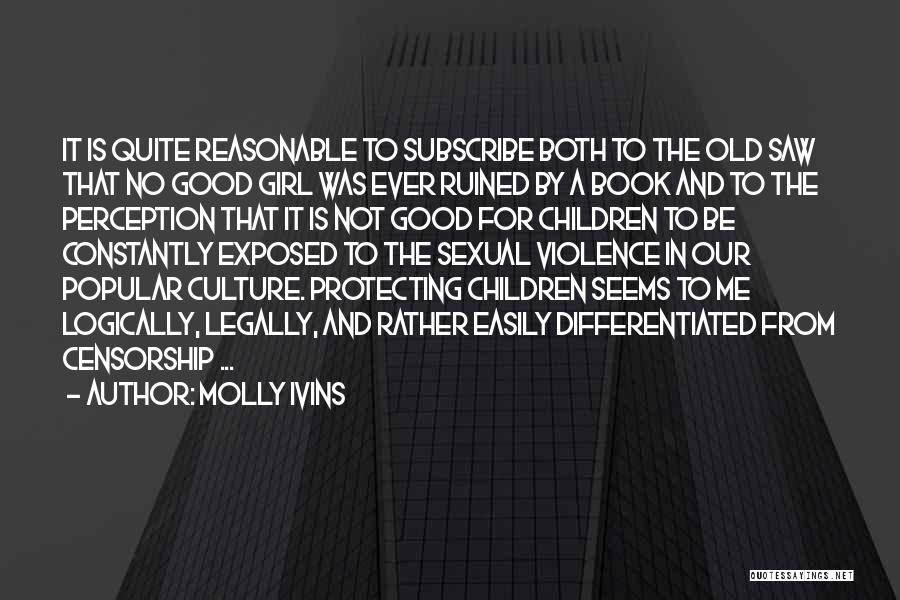 Subscribe Good Quotes By Molly Ivins