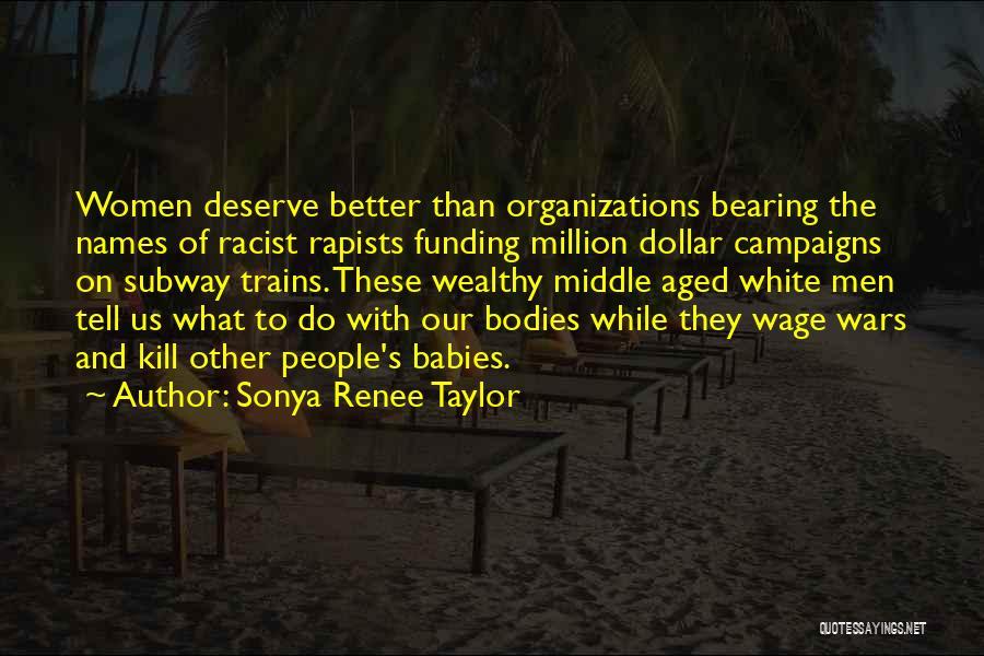 Subway Wars Quotes By Sonya Renee Taylor
