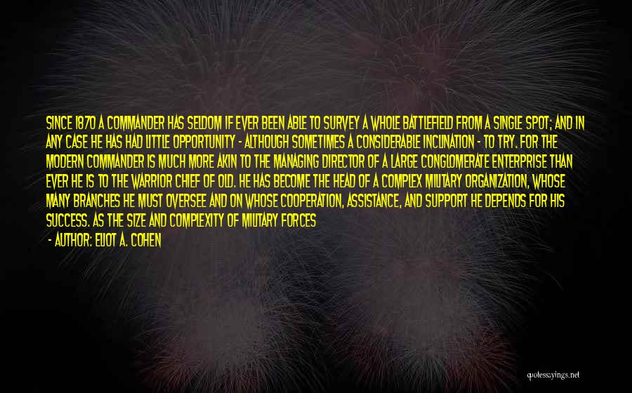 Success And Cooperation Quotes By Eliot A. Cohen