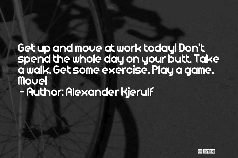 Success And Happiness Quotes By Alexander Kjerulf