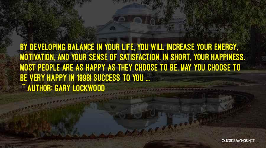 Success And Happiness Quotes By Gary Lockwood