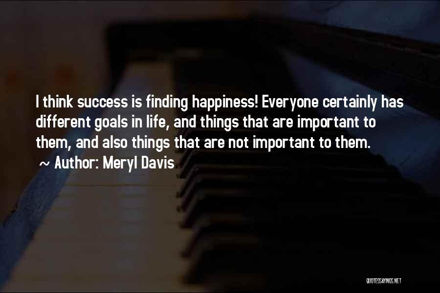 Success And Happiness Quotes By Meryl Davis