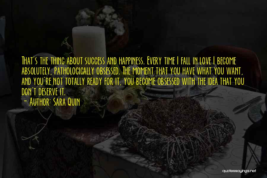Success And Happiness Quotes By Sara Quin