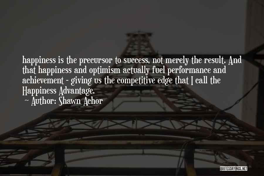 Success And Happiness Quotes By Shawn Achor