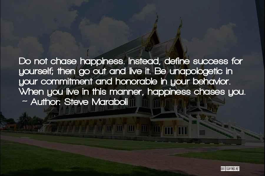 Success And Happiness Quotes By Steve Maraboli