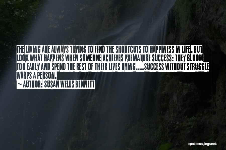 Success And Happiness Quotes By Susan Wells Bennett