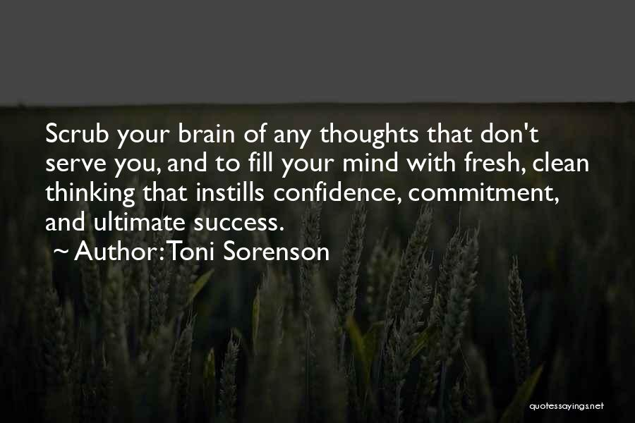 Success And Happiness Quotes By Toni Sorenson