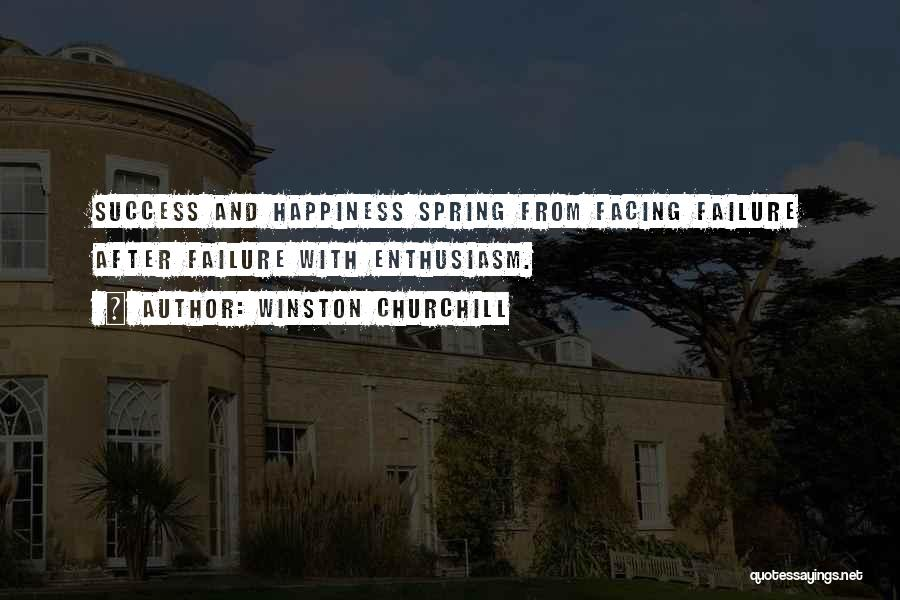 Success And Happiness Quotes By Winston Churchill