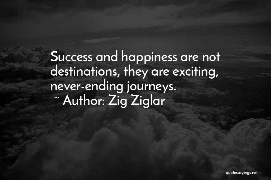 Success And Happiness Quotes By Zig Ziglar