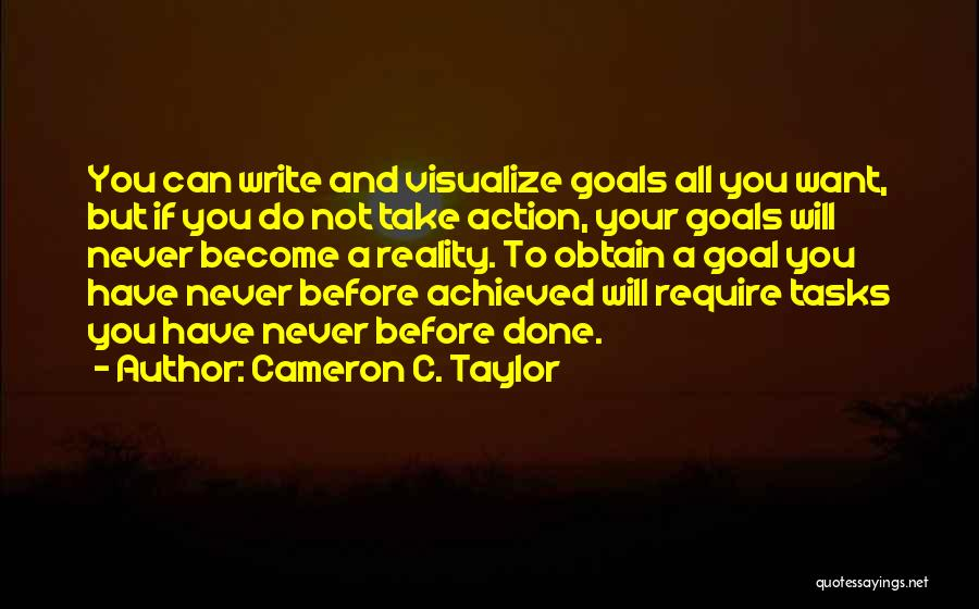 Success Comes Before Work Quotes By Cameron C. Taylor