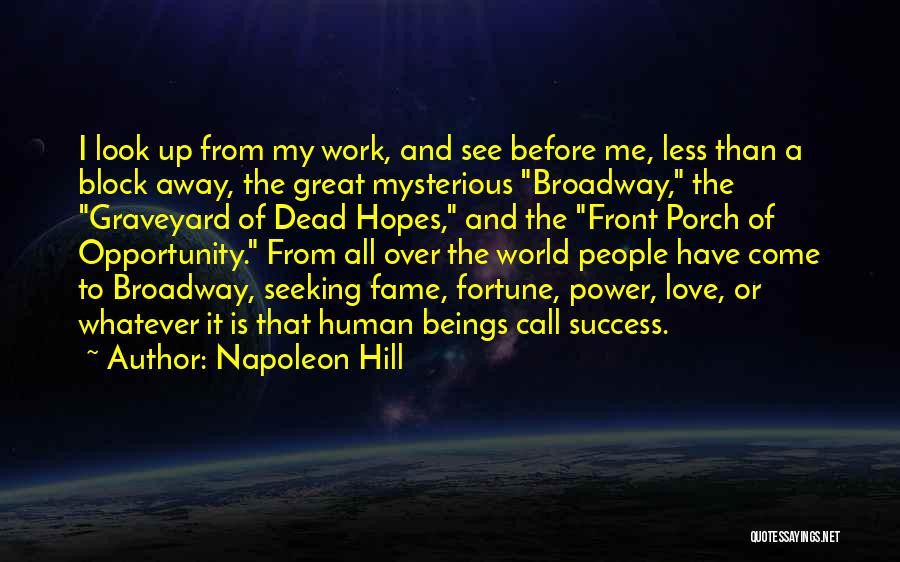 Success Comes Before Work Quotes By Napoleon Hill