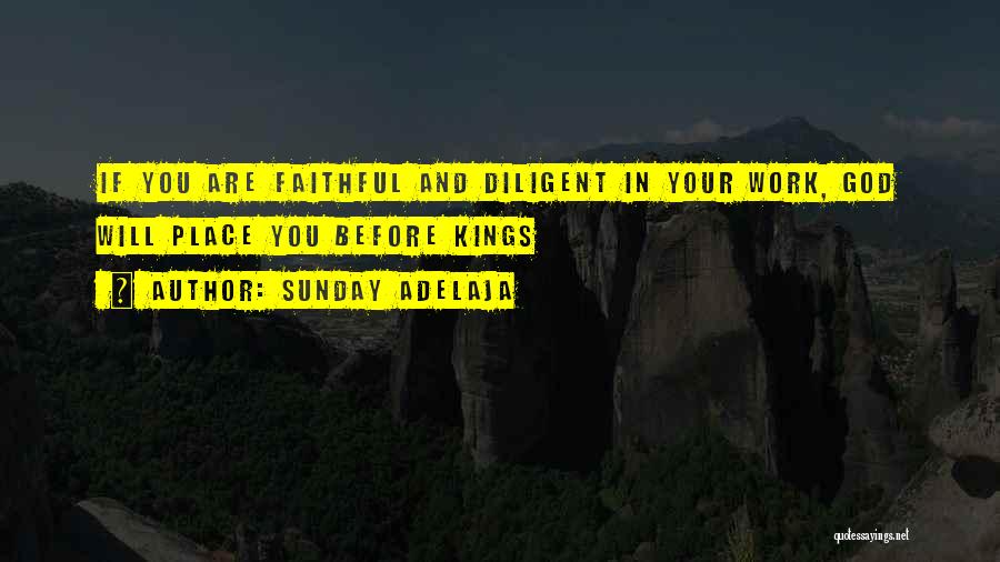 Success Comes Before Work Quotes By Sunday Adelaja