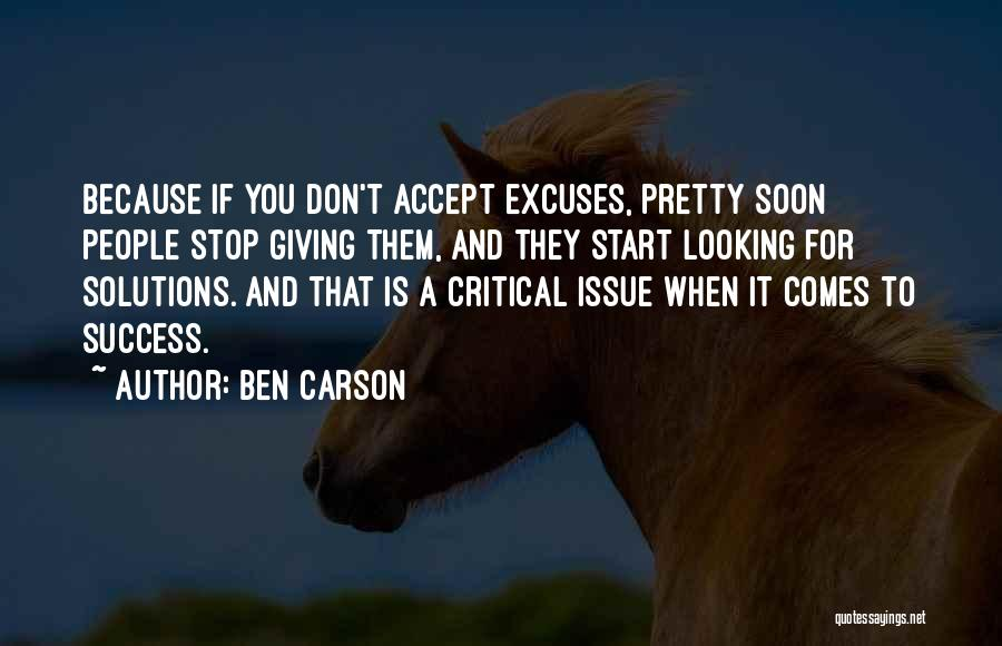 Success Comes Quotes By Ben Carson