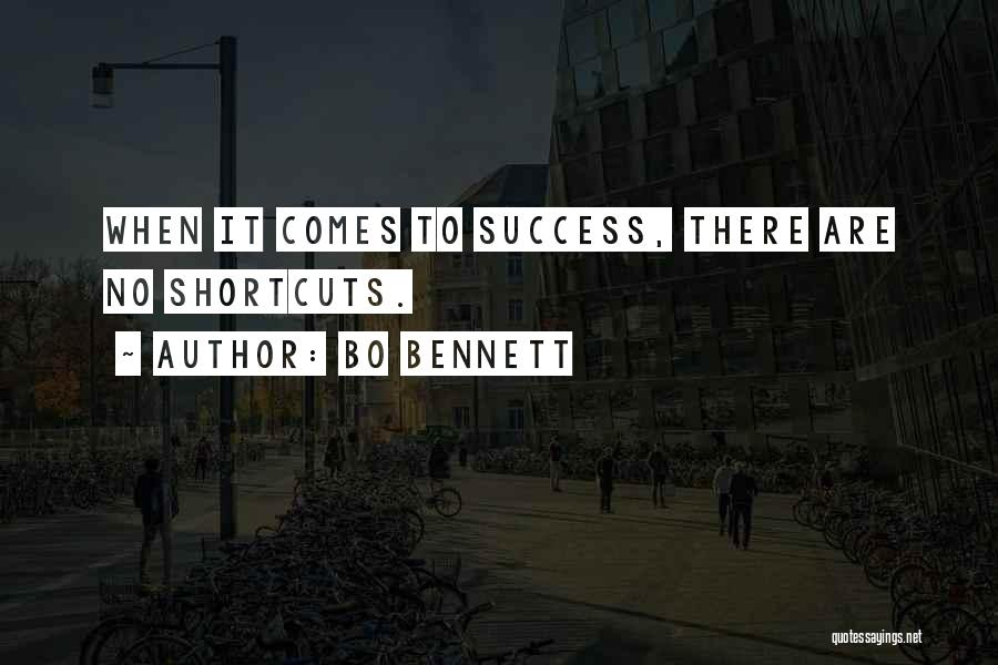 Success Comes Quotes By Bo Bennett