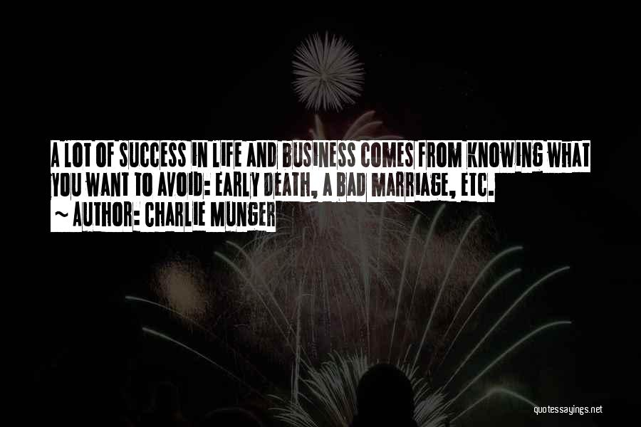 Success Comes Quotes By Charlie Munger
