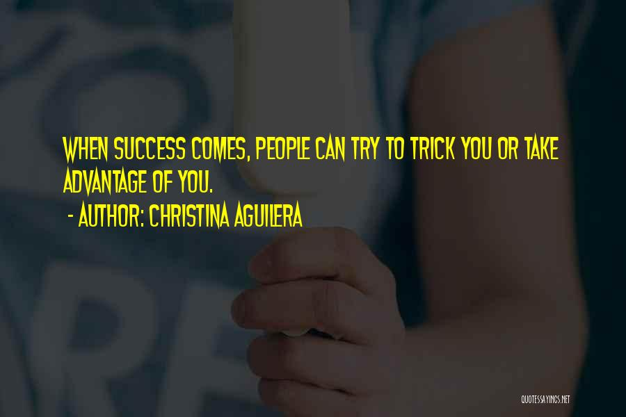 Success Comes Quotes By Christina Aguilera