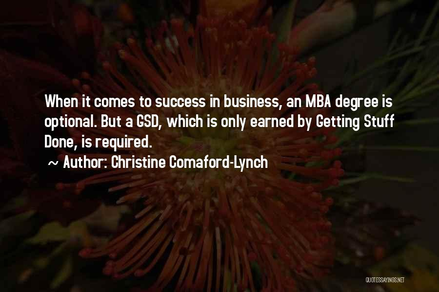 Success Comes Quotes By Christine Comaford-Lynch