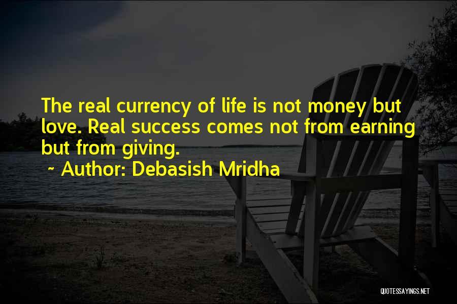 Success Comes Quotes By Debasish Mridha