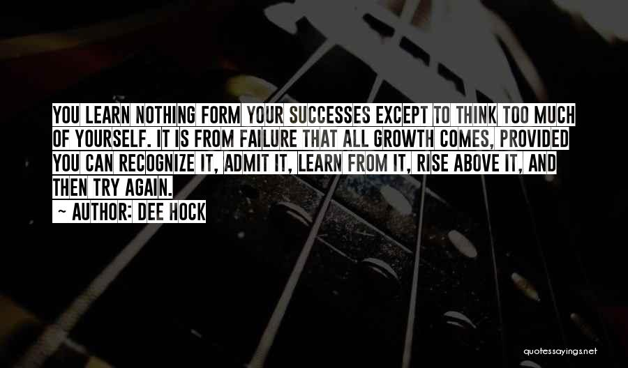 Success Comes Quotes By Dee Hock