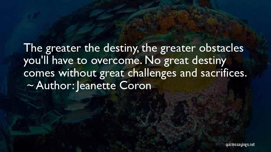 Success Comes Quotes By Jeanette Coron