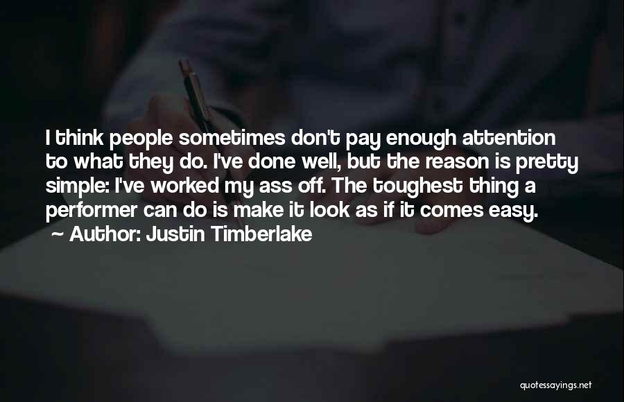 Success Comes Quotes By Justin Timberlake