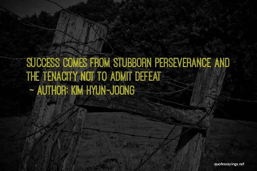 Success Comes Quotes By Kim Hyun-joong