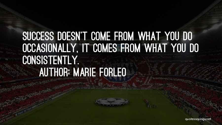 Success Comes Quotes By Marie Forleo