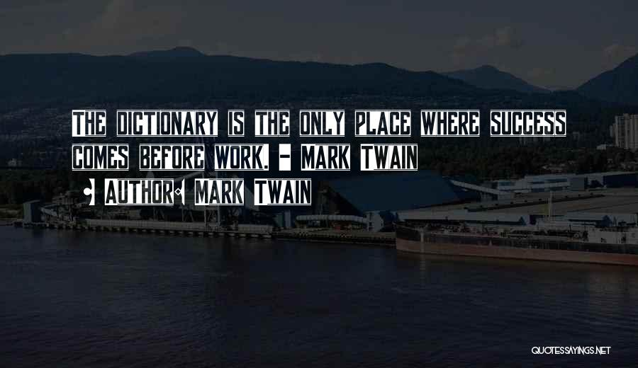 Success Comes Quotes By Mark Twain