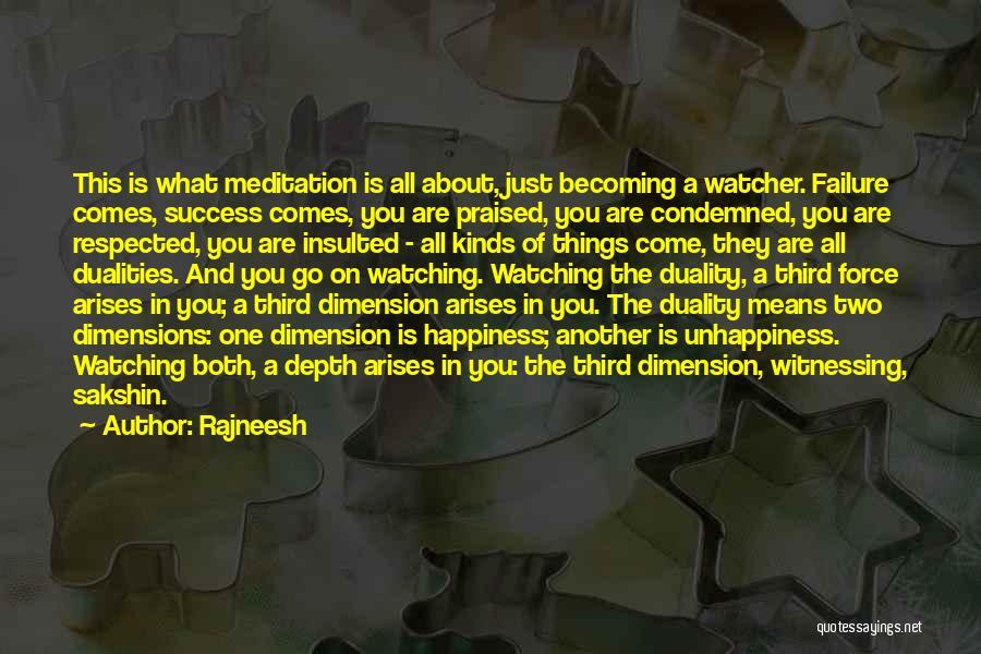 Success Comes Quotes By Rajneesh