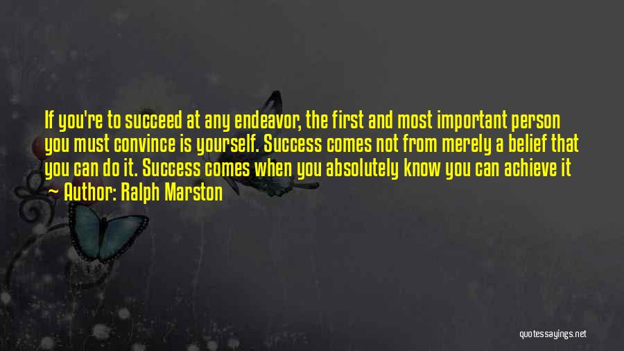 Success Comes Quotes By Ralph Marston
