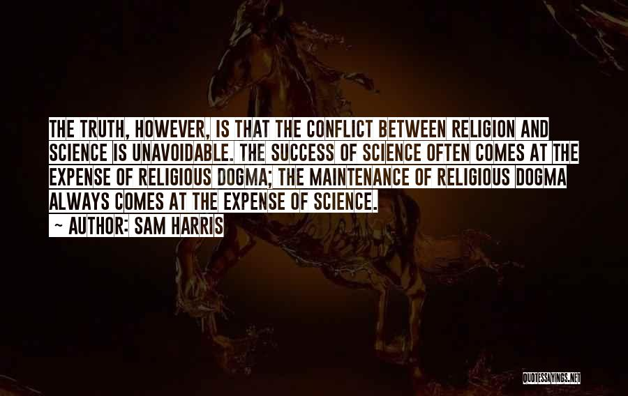 Success Comes Quotes By Sam Harris