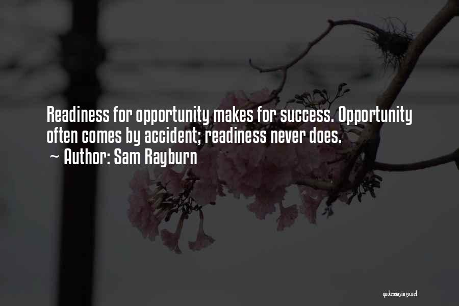 Success Comes Quotes By Sam Rayburn